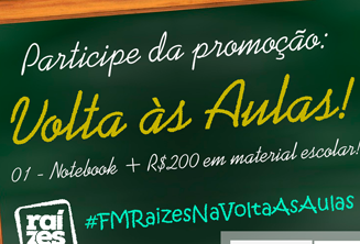Volta as Aulas – 1 Notebook + R$ 200 em material escolar
